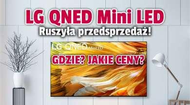 LG QNED Mini LED telewizory 4K 8K 2021 przedsprzedaż okładka