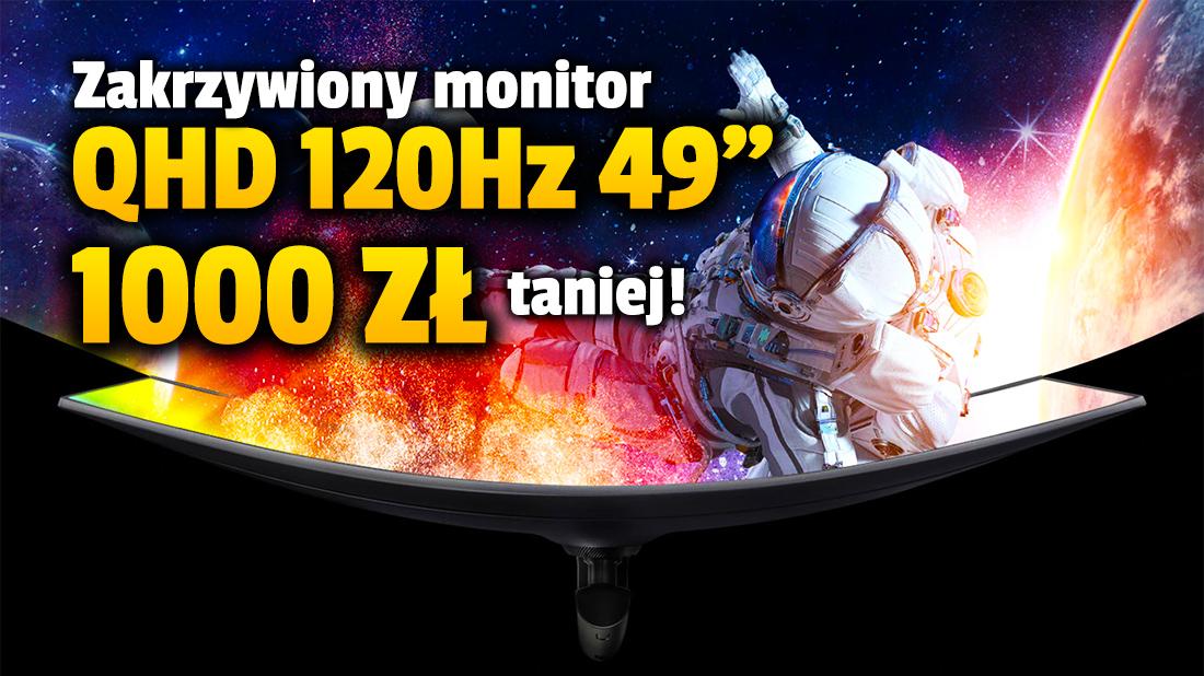 Święty Graal gamingu przeceniony o 1000 złotych! Ultraszeroki, zakrzywiony monitor Samsung QHD 120Hz dostępny w mega promocji – gdzie kupić?