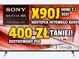 Sony X90J telewizor 2021 55 cali promocja neonet lipiec 2021 okładka
