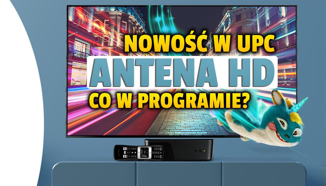 Kanał z filmami i serialami Antena HD dołączył do oferty UPC Polska! Co tam można oglądać i jak uzyskać dostęp?