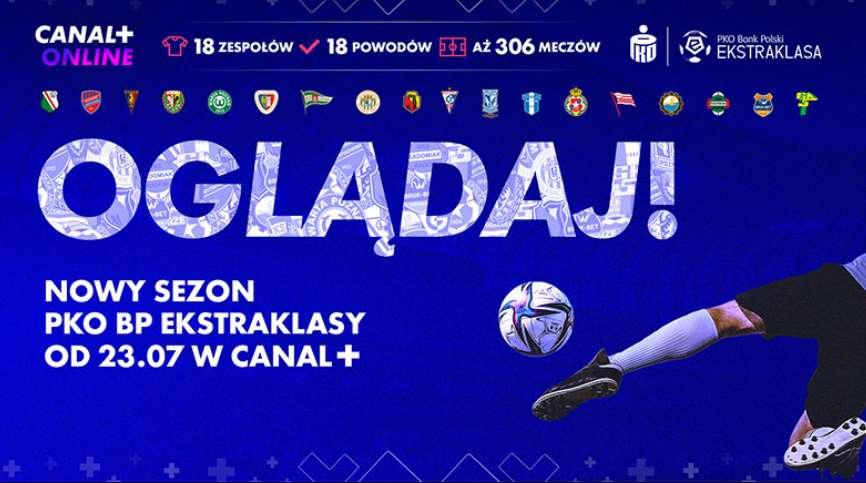 Oglądaj mecze Ekstraklasy na żywo za grosze! Jak skorzystać ze świetnej promocji CANAL+? Liczba voucherów ograniczona, a nowy sezon rusza już dziś!