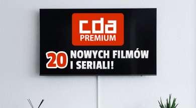 cda premium 20 nowych filmów i seriali lipiec 2021 okładka