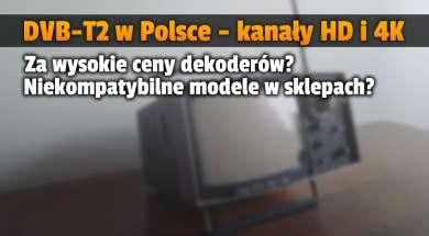 dvb-t2 naziemna telewizja cyfrowa dekodery dostepnosc ceny hbbtv okładka