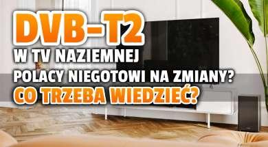 dvb-t2 w tv naziemnej zmiany badanie okładka