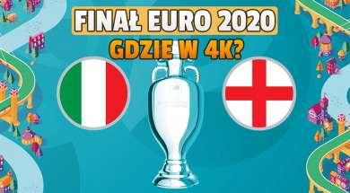 euro 2020 finał włochy anglia gdzie oglądać w telewizji 4k okładka