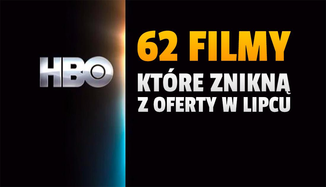 To ostatnia szansa, by obejrzeć ponad 60 filmów w HBO GO! Znikną bezpowrotnie z końcem lipca. Mamy pełną listę