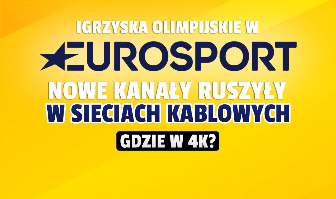 Jak oglądać Eurosport 3-9 oraz 4K w telewizji kablowej Vectra? Ten i inni operatorzy włączają specjalne kanały na Igrzyska Olimpijskie w Tokio!