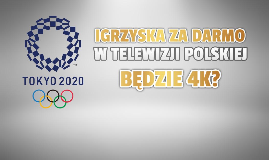 Oficjalnie: Igrzyska Olimpijskie w Tokio na żywo w TVP! Co pokaże publiczny nadawca i w jakiej jakości? Będzie 4K?