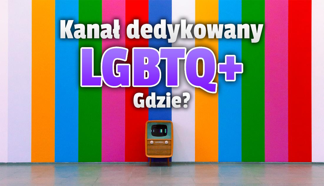 W Polsce rusza pierwszy kanał telewizji specjalnie dla społeczności LGBTQ+! Jakie treści w programie? Gdzie oglądać?