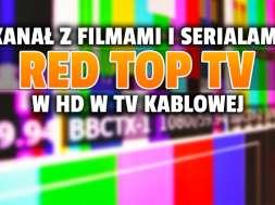 kanał red top tv hd telewizja kablowa hd okładka