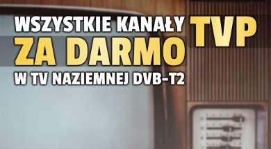 kanały TVP naziemna telewizja cyfrowa DVB-T2 za darmo okładka