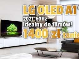 lg oled a1 60hz telewizor 2021 promocja lipiec neonet okładka