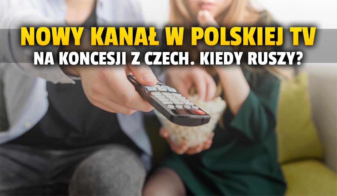 Kolejny kanał rozpoczynający nadawanie w Polsce załatwia koncesję w Czechach. Ma się pojawić już w sierpniu! Gdzie go obejrzymy?