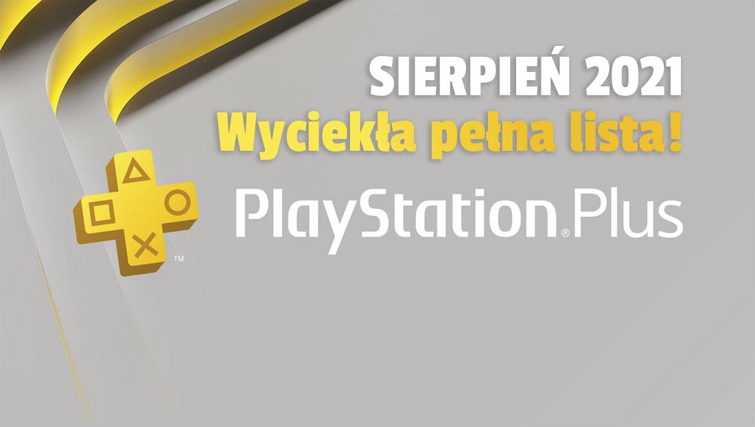 Wyciekły gry z oferty PlayStation Plus na sierpień! Jakie hity na PS4 i PS5 pojawią się już za kilka dni?