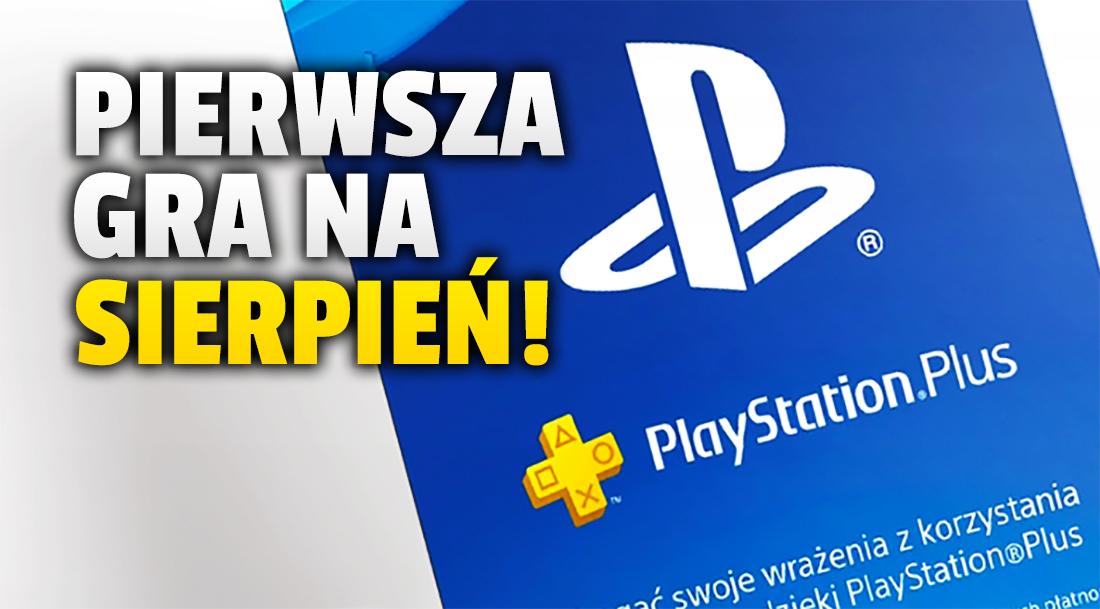 Już dziś znamy pierwszą grę w PlayStation Plus na sierpień! Czym zaskoczyło Sony na PS4 i PS5?