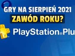 playstation plus sierpień 2021 oferta gry