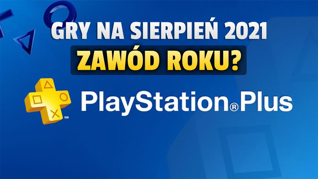 Oferta PlayStation Plus na sierpień potwierdzona! Gracze nie zostawiają na grach suchej nitki. Dlaczego?