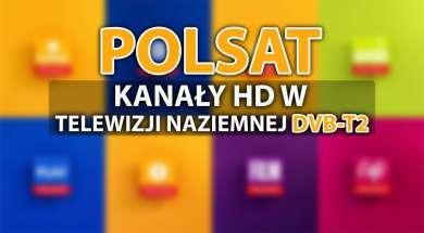 polsat kanały hd naziemna telewizja cyfrowa dvb-t2 testy lista okładka