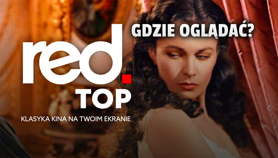 Nowy kanał Red Top TV z filmami i serialami w trzech kolejnych sieciach kablowych! Gdzie można oglądać w telewizji?