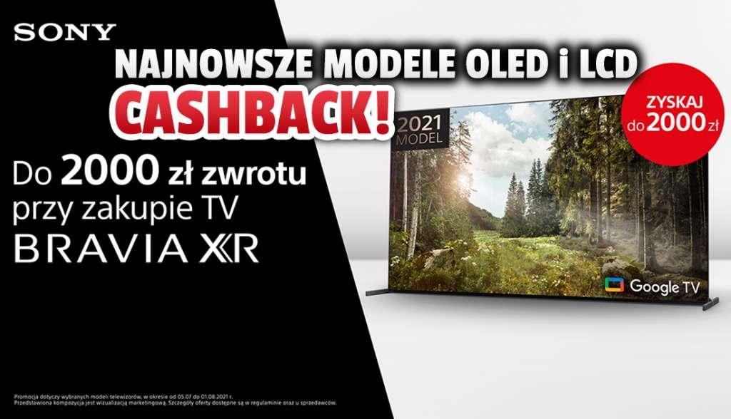 2000 zł w kieszeni przy zakupie telewizora? Najnowsze modele Sony BRAVIA XR OLED i LCD w świetnej akcji cashback! Gdzie?