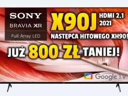 sony bravia xr x90j 65 cali telewizor 2021 promocja okładka