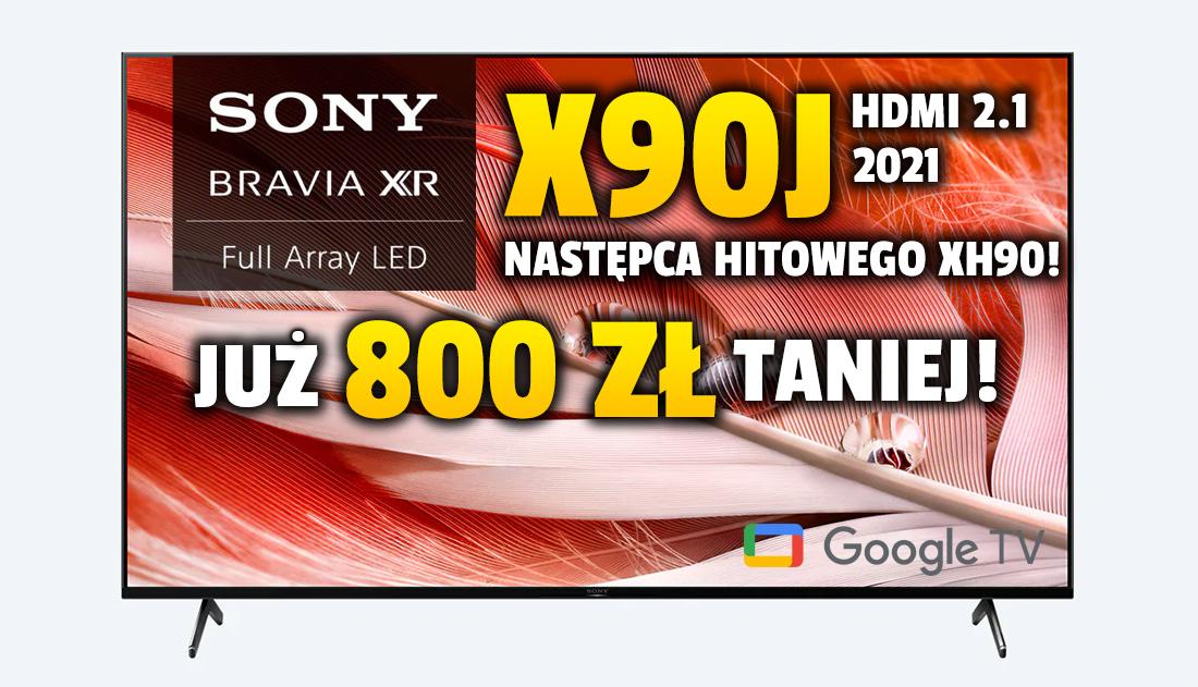 Następca najlepiej sprzedającego się telewizora Sony do PS5 już taniej aż 800 złotych! Najnowszy TV Sony BRAVIA XR X90J 65″ z HDMI 2.1. Gdzie?
