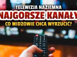 telewizja naziemna najgorsze kanały okładka