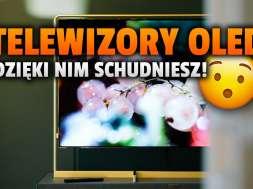 telewizory OLED chudnięcie okładka