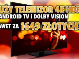 telewizory toshiba hitachi promocja android tv dolby vision rtv euro agd lipiec 2021 okładka