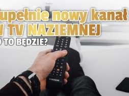 wydarzenia 24 nowy kanał w telewizji naziemnej mux-4 okładka