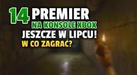 Od jutra premiery aż 14 zupełnie nowych gier na konsole Xbox! Będzie w co grać pod koniec lipca – zobaczcie pełną listę