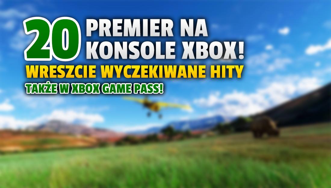 Przed nami wielkie premiery na konsolach Xbox – aż 20 gier, w tym w Xbox Game Pass! W co koniecznie trzeba zagrać? Są hity!