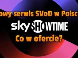 SkyShowtime nowy serwis svod w polsce okładka