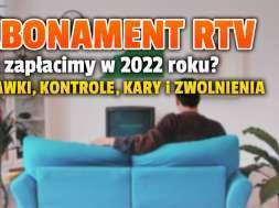 abonament rtv 2022 stawki kary zwolnienia okładka