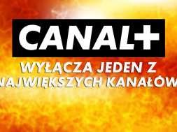canal+ family zostanie wyłączone okładka