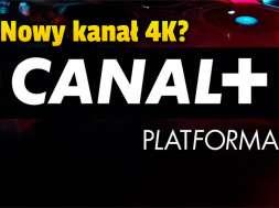 canal+ platforma kanał 4k test okładka