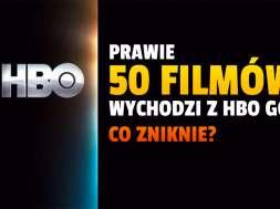hbo-go-filmy-które-znikną-z-oferty-sierpień-2021-okładka