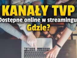 kanały tvp streaming serwis toya go cda tv okładka