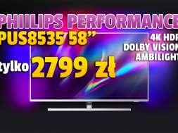 philips performance pus8535 58_ telewizor 4K HDR promocja rtv euro agd sierpień 2021 okładka