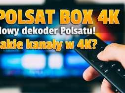 polsat box 4k dekoder kanały okładka