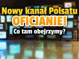 polsat wydarzeni 24 nowy kanał okładka