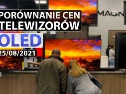 porównanie cen tv OLED 25 08 2021 okładka