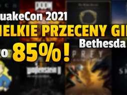 quakecon 2021 bethesda gry promocje przeceny okładka
