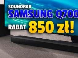 samsung q700a soundbar rabat neonet okładka