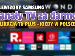 samsung tv plus apliakcja telewizory kanały telewizji za darmo okładka