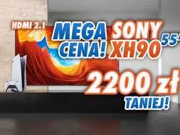 sony xh90 55 cali telewizor media expert promocja sierpien 2021 okładka