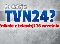 tvn24 kanał koncesja protesty okładka