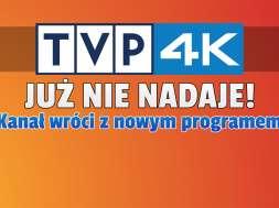 tvp 4k kanał koniec nadawania kiedy wróci okładka