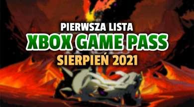 xbox game pass sierpień 2021 gry oferta pierwsza lista okładka