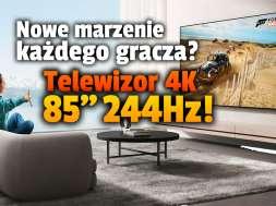 AUO telewizor 4K 85 cali 240Hz okładka
